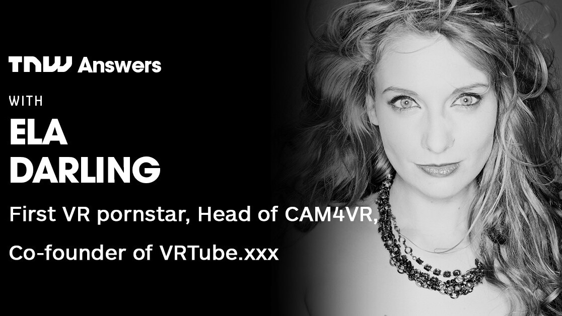 Got questions for the first ever VR porn star? Ela Darling is joining us on TNW Answers
