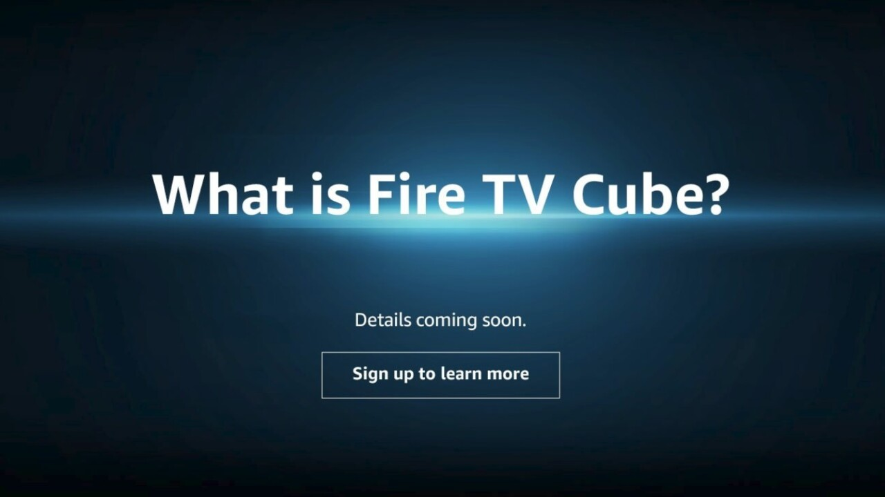 Amazon teases 'Fire TV Cube' that might double as an Echo