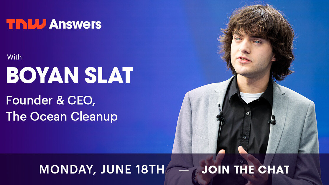 How can we save the planet? The Ocean Cleanup's CEO is joining us on TNW Answers