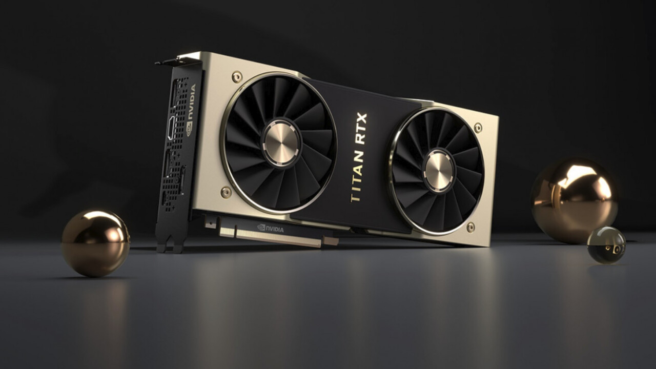 Nvidia unveils beastly Titan RTX card you probably can't afford