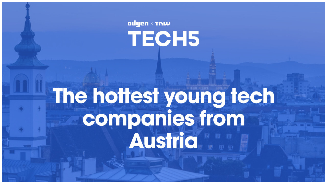 Here are the 5 hottest startups in Austria