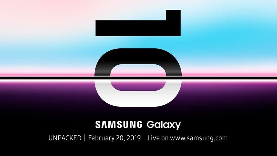 Samsung will officially reveal the Galaxy S10 on February 20