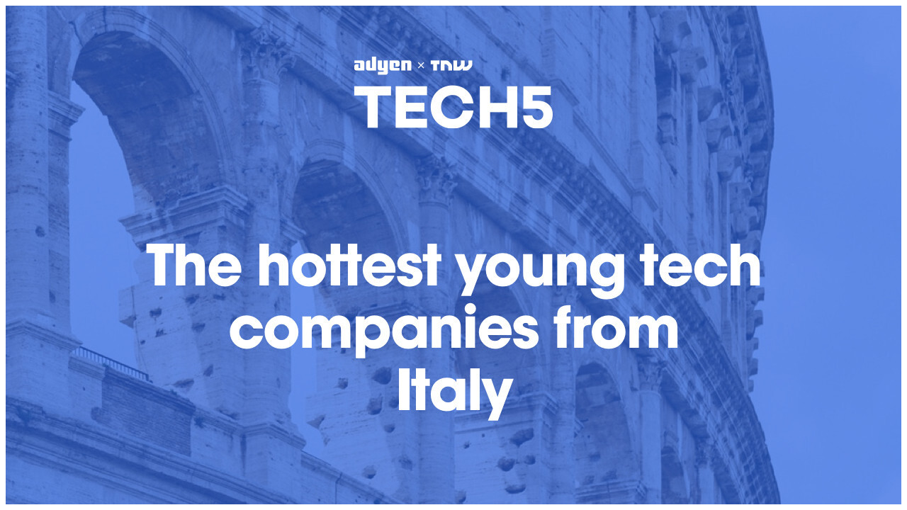Here are the 5 hottest startups in Italy