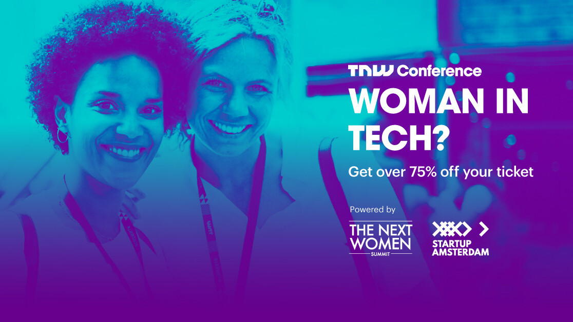Attend TNW2019 for just €149 if you're a woman in tech