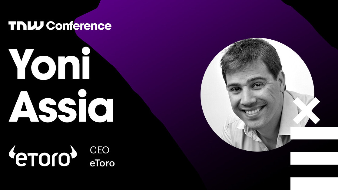 eToro's Yoni Assia is live at TNW2019 – tune in now!