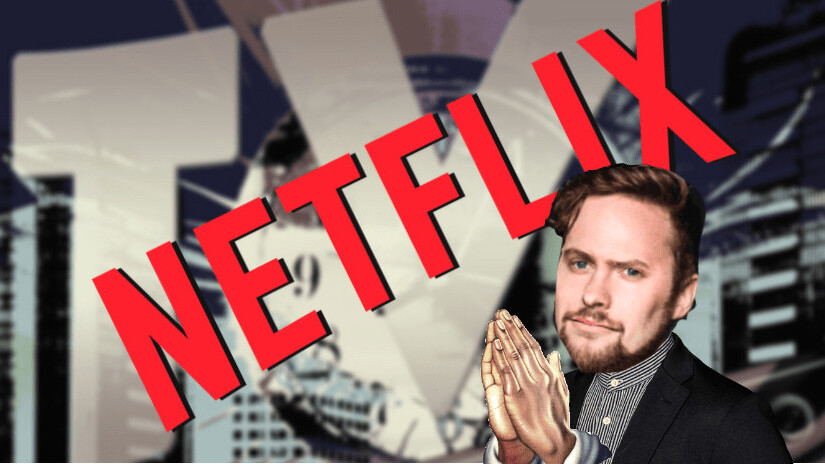 Just putting it out there: Please Netflix, don't kill TV