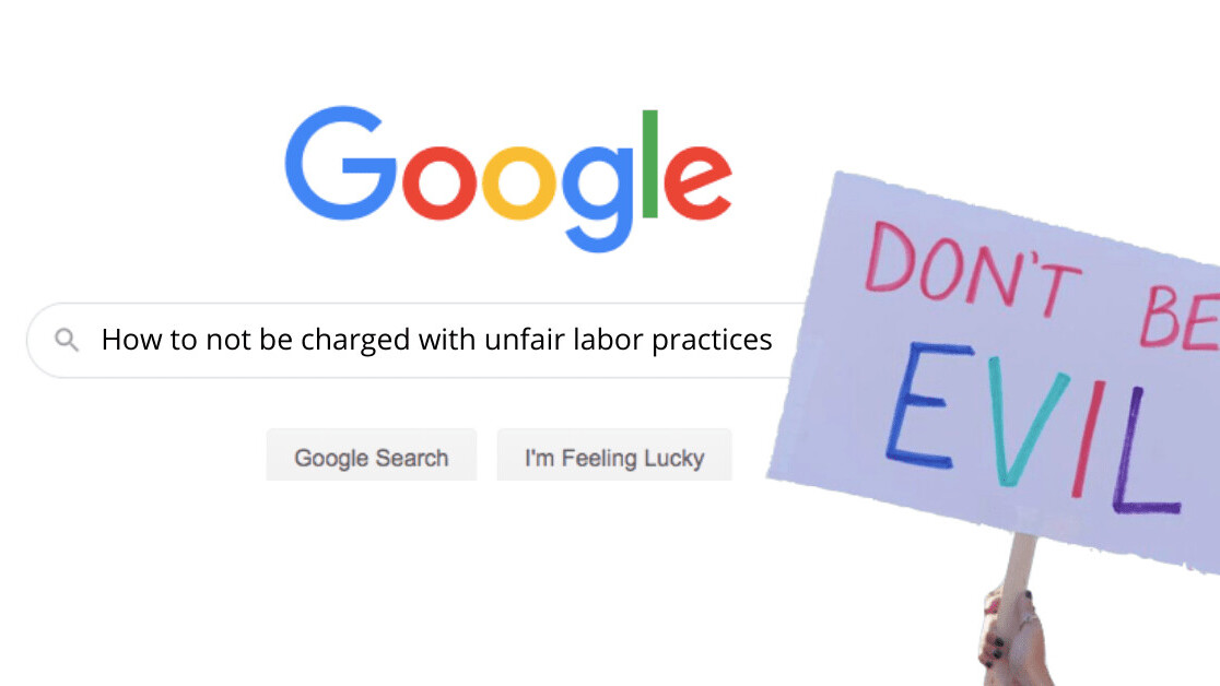 Fired Google employees will charge the company with 'unfair labor practices'