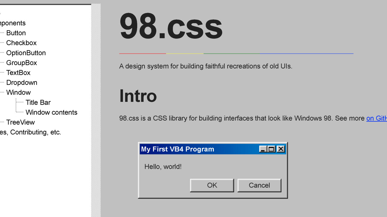 This CSS library makes it easy to build Windows 98-inspired UIs
