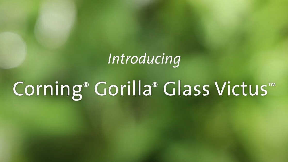 Corning reveals Gorilla Glass Victus that can survive a six-foot drop