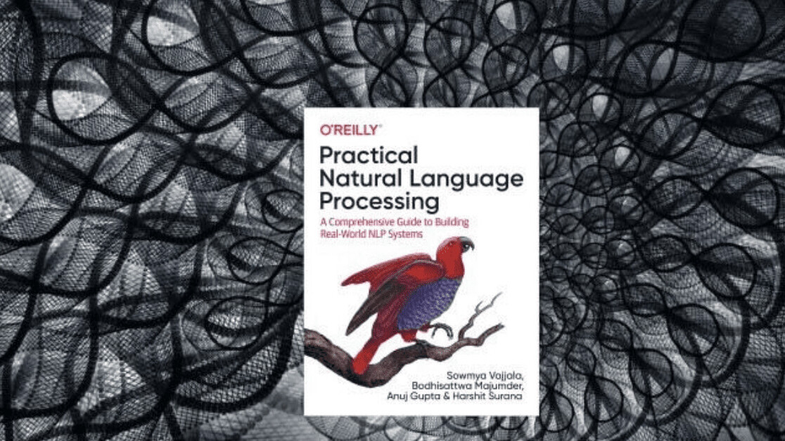 Practical Natural Language Processing: A must-read for anyone who wants to become seriously involved in NLP