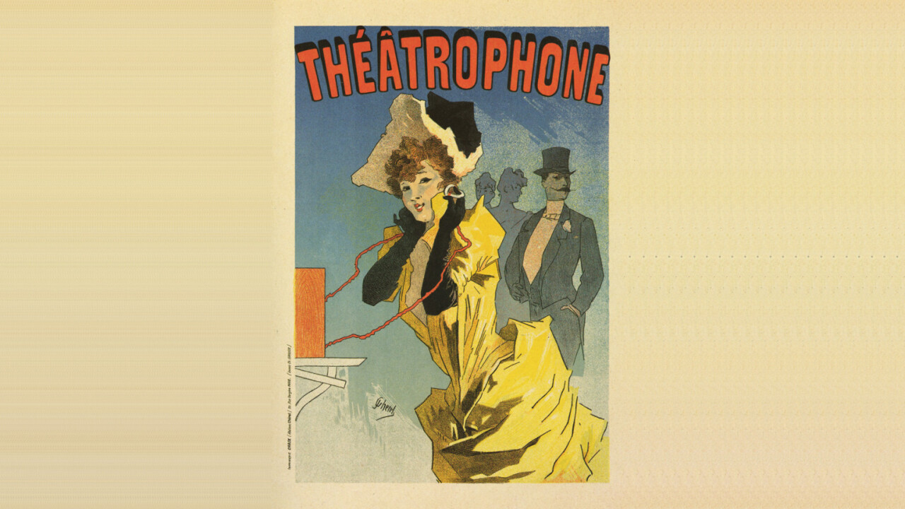 Meet the electrophone, the Victorian version of live-streaming