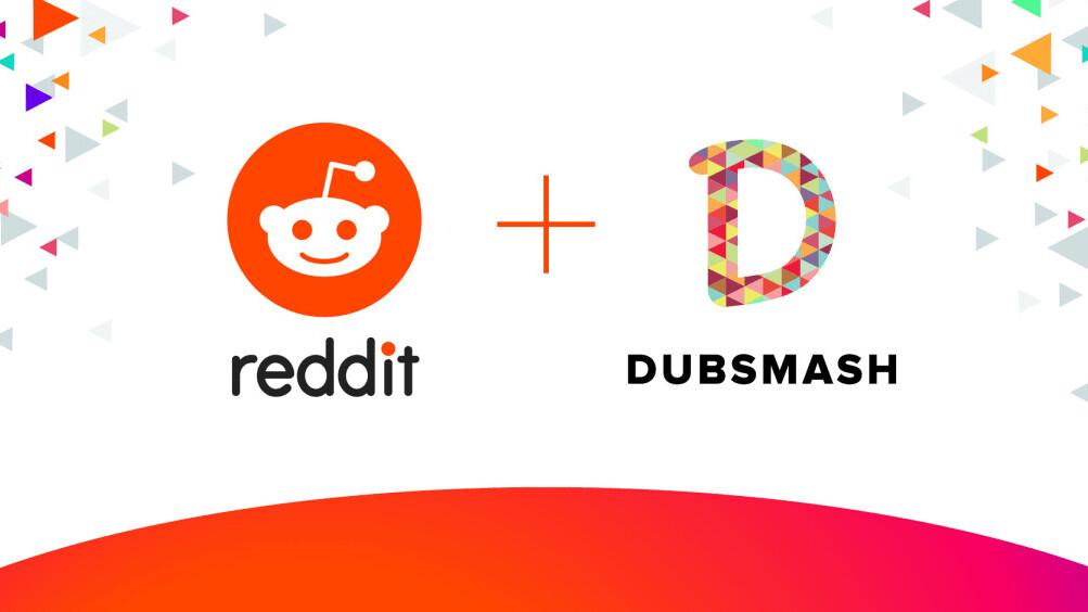 Reddit acquires Dubsmash and enters the short video market