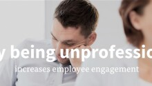 How being unprofessional increases employee engagement Featured Image
