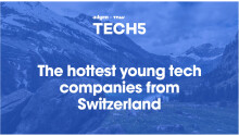 Here are the 5 hottest startups in Switzerland
