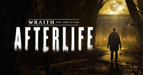 Wraith: The Oblivion — Afterlife is the creepiest VR game I've ever played