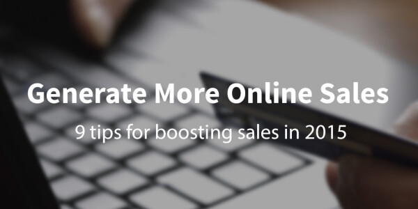 9 tips for retailers to generate more online sales in 2015