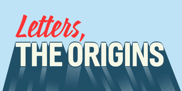 A brief history on the origins of letters