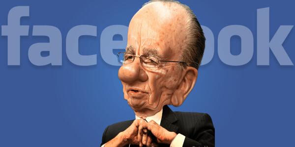 Rupert Murdoch's crazy idea to fix Facebook might just work