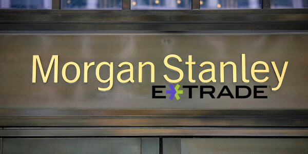 Morgan Stanley's $13B E-Trade buyout is the biggest bank deal since the financial crash