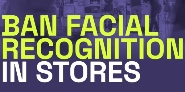 These retail giants are monitoring you with facial recognition, say campaigners
