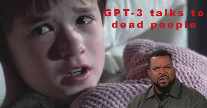 I can't believe I have to say this: GPT-3 can't channel dead people