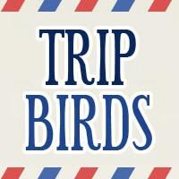 Tripbirds