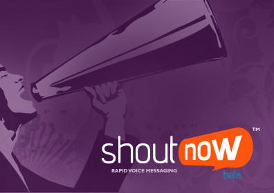 ShoutNow
