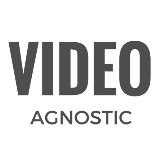Video Agnostic