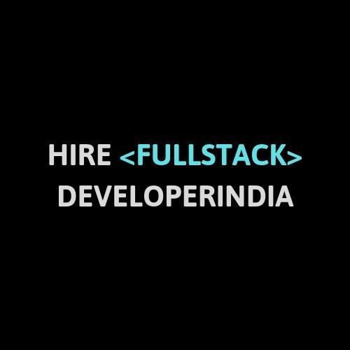 HireFullStackDeveloperIndia