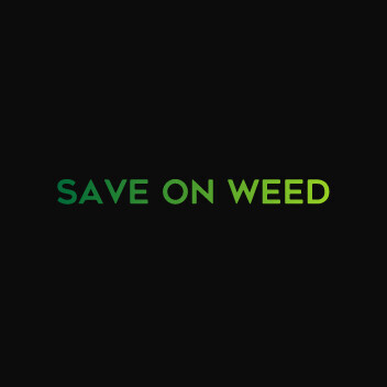 Save on Weed