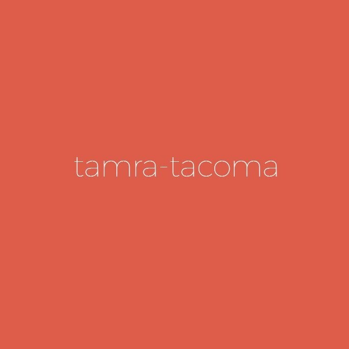 Tamra-Tacoma