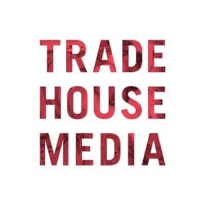 Trade House Media