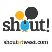 Shout a Tweet