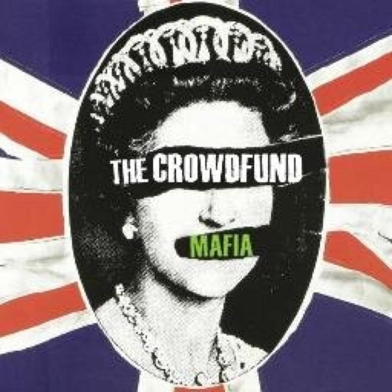 The Crowdfund Mafia