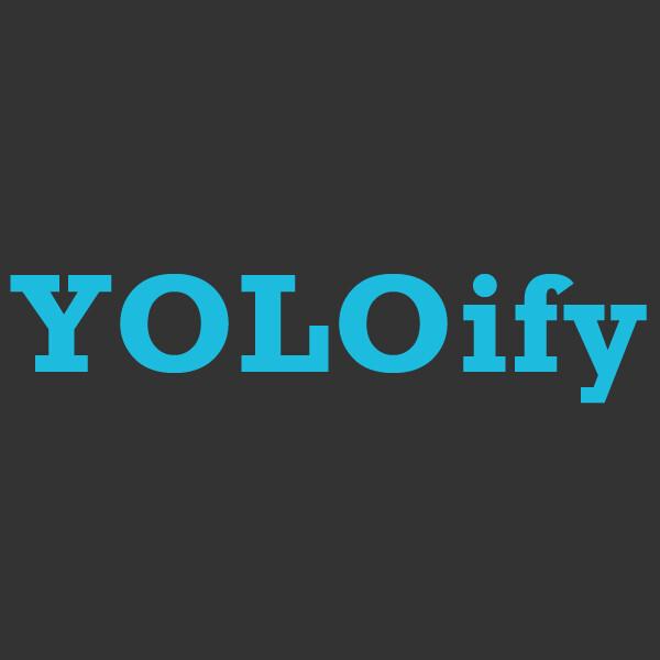 YOLOify