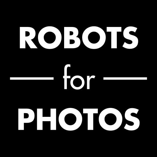 ROBOTS for PHOTOS