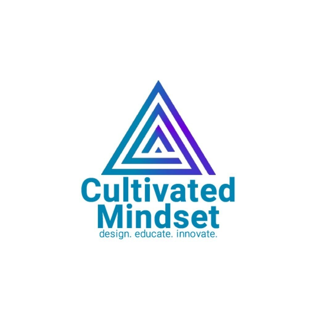 A Cultivated Mindset