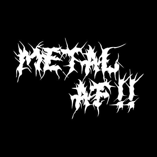 Metal AF!!
