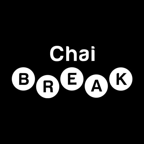 Chai Break